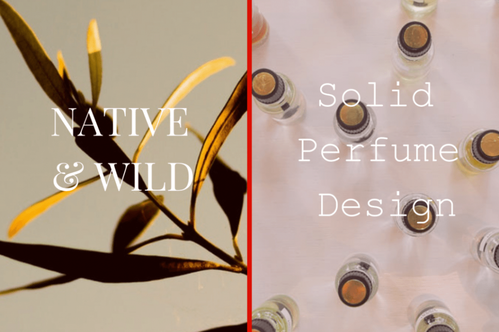 Native & Wild - Solid Perfume Design